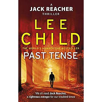 Past Tense - (Jack Reacher 23) by Lee Child - 9780857503626 Book