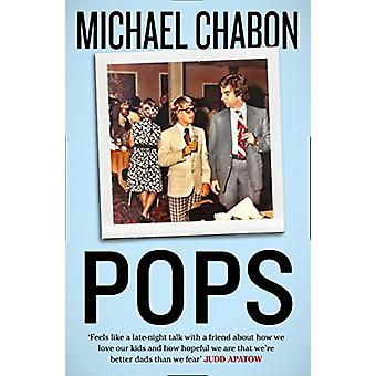 Pops - Fatherhood in Pieces by Michael Chabon - 9780008286323 Book