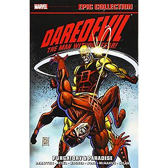 Daredevil Epic Collection - Purgatory & Paradise by Marvel Comics