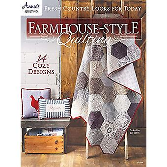Farmhouse-Style Quilting - Fresh Country Looks for Today by Annie's Qu