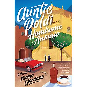 Auntie Poldi and the Handsome Antonio by Mario Giordano & Translated by John Brownjohn