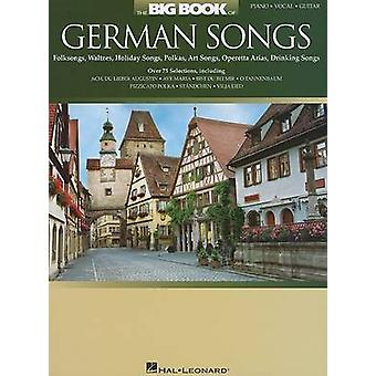 The Big Book of German Songs  Piano  Vocal  Guitar by Edited by Hal Leonard Corp