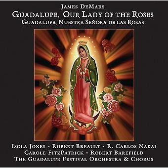 Jones/Breault - James Demars: Guadalupe, Notre-Dame des Roses (Guadalupe, Nuestra SE Ora De Las Rosas) [CD] Usa import