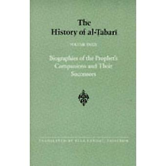 The History of al-Tabari Vol. 39 - Biographies of the Prophet's Compan