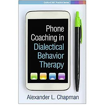 Telefoon Coaching in dialectische gedragstherapie (Guilford Dbt