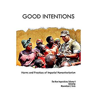 Good Intentions by Maximilian Forte - 9780986802140 Book