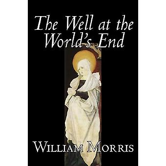 The Well at the World's End by William Morris - 9781598182989 Book