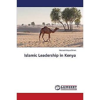 Islamic Leadership in Kenya by Omari Hassan Kinyua - 9783659676147 Bo