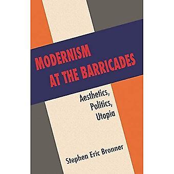 Modernismo nas barricadas: estética, política, Utopia
