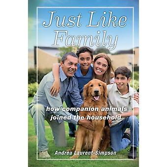 Just Like Family by Andrea LaurentSimpson