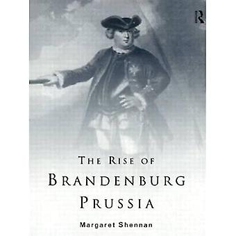 The Rise of Brandenburg-Prussia, 1618-1740 (Lancaster Pamphlets)