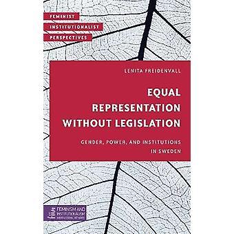 Gendermacht en -instellingen in Zweden Feministische institutionalistische perspectieven