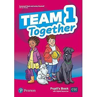 Team Together 1 Pupil's Book with Digital Resources� Pack (Team Together)