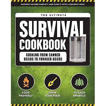 The Ultimate Survival Cookbook