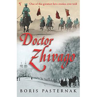 Doktor Schiwago von Boris Pasternak - Richard Pevear - Larissa Volokhon