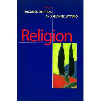 Religion by Jacques Derrida - Gianni Vattimo - 9780745618340 Book