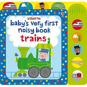 Noist tout premier livre Train bébé par Fiona Watt - Stella Baggott - 9