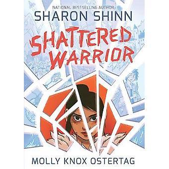 Shattered krigare av Sharon Shinn - Molly Ostertag - 9781626720893 Bo