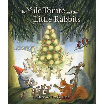 Die Yule Tomte und die kleinen Kaninchen - eine Weihnachtsgeschichte für Advent b