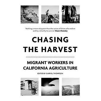 Jage innhøstingen av Gabriel Thompson - 9781786632210 bok