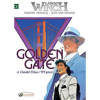 Largo Winch - v. 7 - Golden Gate (7) av Jean van Hamme - Philippe Fra