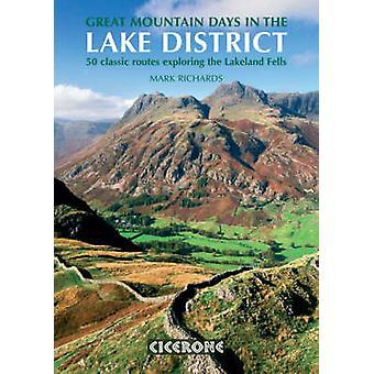 Grote berg dagen in het Lake District - 50 grote Routes door Mark Ric