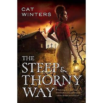 De steile en lastige manier door kat Winters - 9781419723506 boek