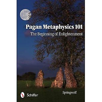 Pagão metafísica 101: O início do Iluminismo