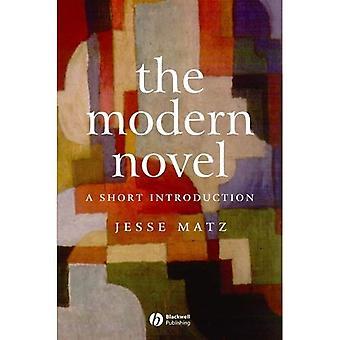 Der moderne Roman: Eine kurze Einführung (Blackwell Einleitungen zu Literatur)