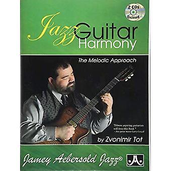 Jazzgitarren harmoni (med 2 gratis CD-skivor): Den melodiska strategin