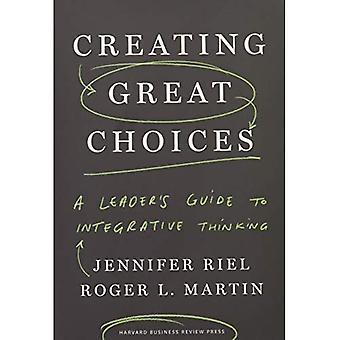 La création de grands choix