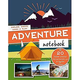 Manuel de l'aventure: Explorer, créer, apprendre & jouer dehors!