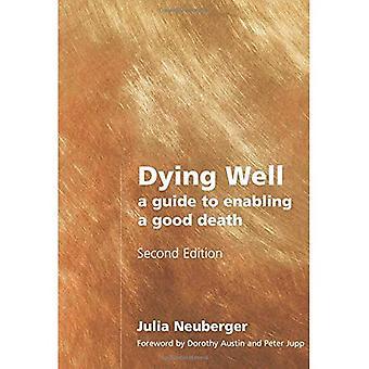 Dying godt: En Guide til å aktivere en god død