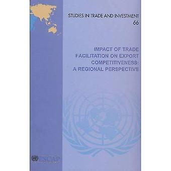 Impact van Trade Facilitation mechanismen op het concurrentievermogen van de Export: een regionaal perspectief