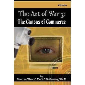 Konsten att krig 3 kanonerna av handel av Wu & SunTzu