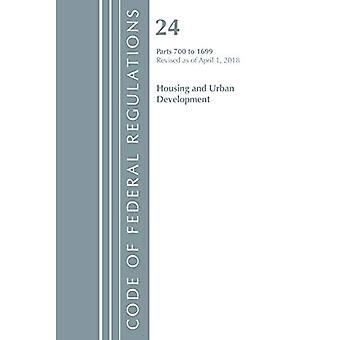 Code of Federal Regulations, Title 24 Housing and Urban Development 700-1699, Revised as of April 1, 2018 (Code of Federal Regulations, Title 24 Housing and Urban Development)