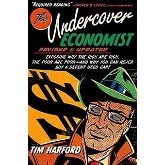 The Undercover Economist - Exposing Why the Rich Are Rich - the Poor A