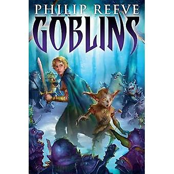 Goblins by Philip Reeve - 9780545222204 Book