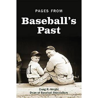 Pages from Baseball's Past by Craig R Wright - 9780879465155 Book