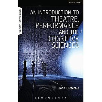 Introducción al teatro, la interpretación y las ciencias cognitivas