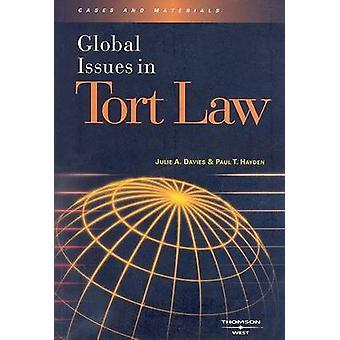 Global Issues in Tort Law by Julie Davies - Paul Hayden - 97803141675