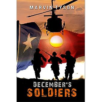 Decembers Soldiers by Marvin Tyson