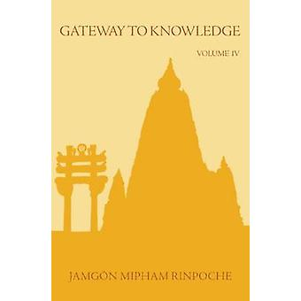 Gateway to Knowledge - Volume 4 - Treatise Entitled the Gate for Enteri