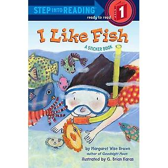 I Like Fish by Brown & Margaret Wise