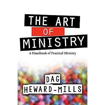 The Art of Ministry by HewardMills & Dag