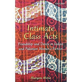Intime classe agit: Amitié et le désir dans la Fiction des femmes indiennes et pakistanaises
