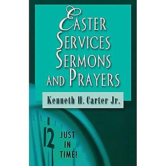 Easter Services, Sermons and Prayers (Just in Time!)