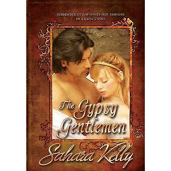 The Gypsy Gentlemen by Kelly & Sahara