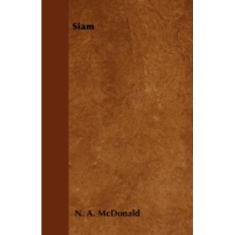 Siam by McDonald & N. A.