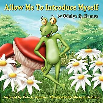 Allow Me To Introduce Myself by Ramos & Odalys Q.